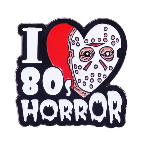 I love 80s horror pin