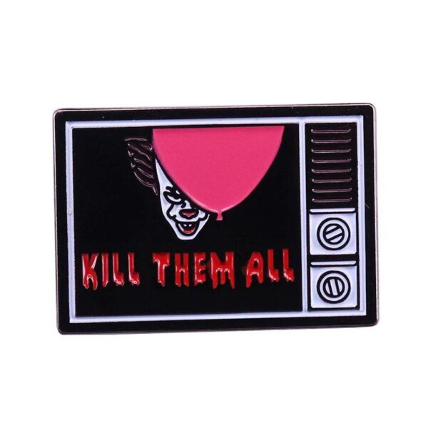 Kill Them All Pin